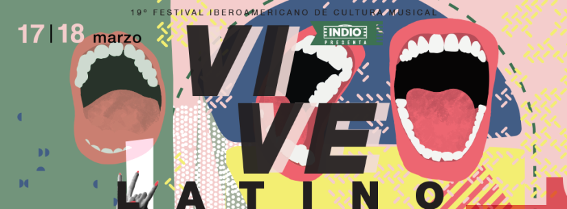 Festival Vive Latino 2018: 17 y 18 demarzo